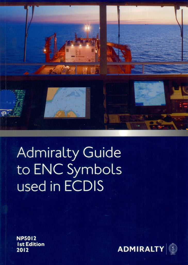 Admiralty Guide to ENC Symbols used in ECDIS