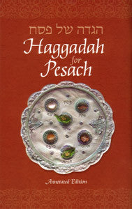 Haggadah For Passover - Annotated Edition