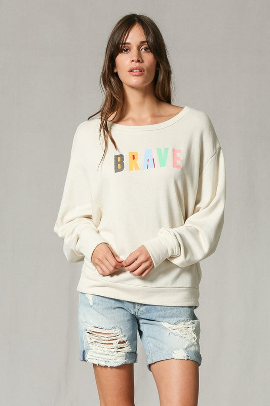 Be Brave Pullover