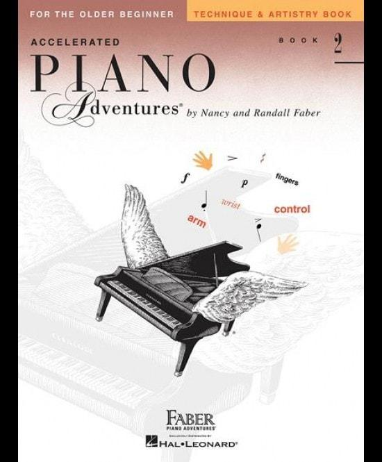 Accelerated Piano Adventures For The Older BeginnerTechnique & Artistry 2 - Piano Adventures For The Older Beginner