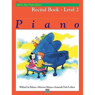 Alfred's Basic Piano Course - Recital Book - Level 2