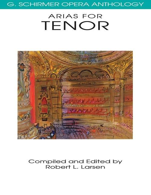 Arias For Tenor | G. Schirmer Opera Anthology