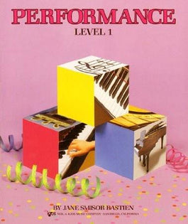 Bastien Piano Basics - Performance - Level 1