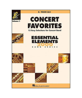 Concert Favorites Vol. 1 - Bb Tenor Sax: Essential Elements 2000
