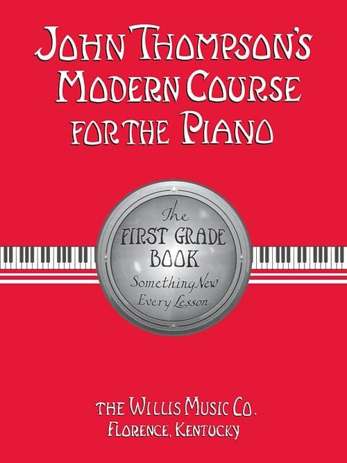 John Thompson Modern Course For The Piano - 1st Grade Book