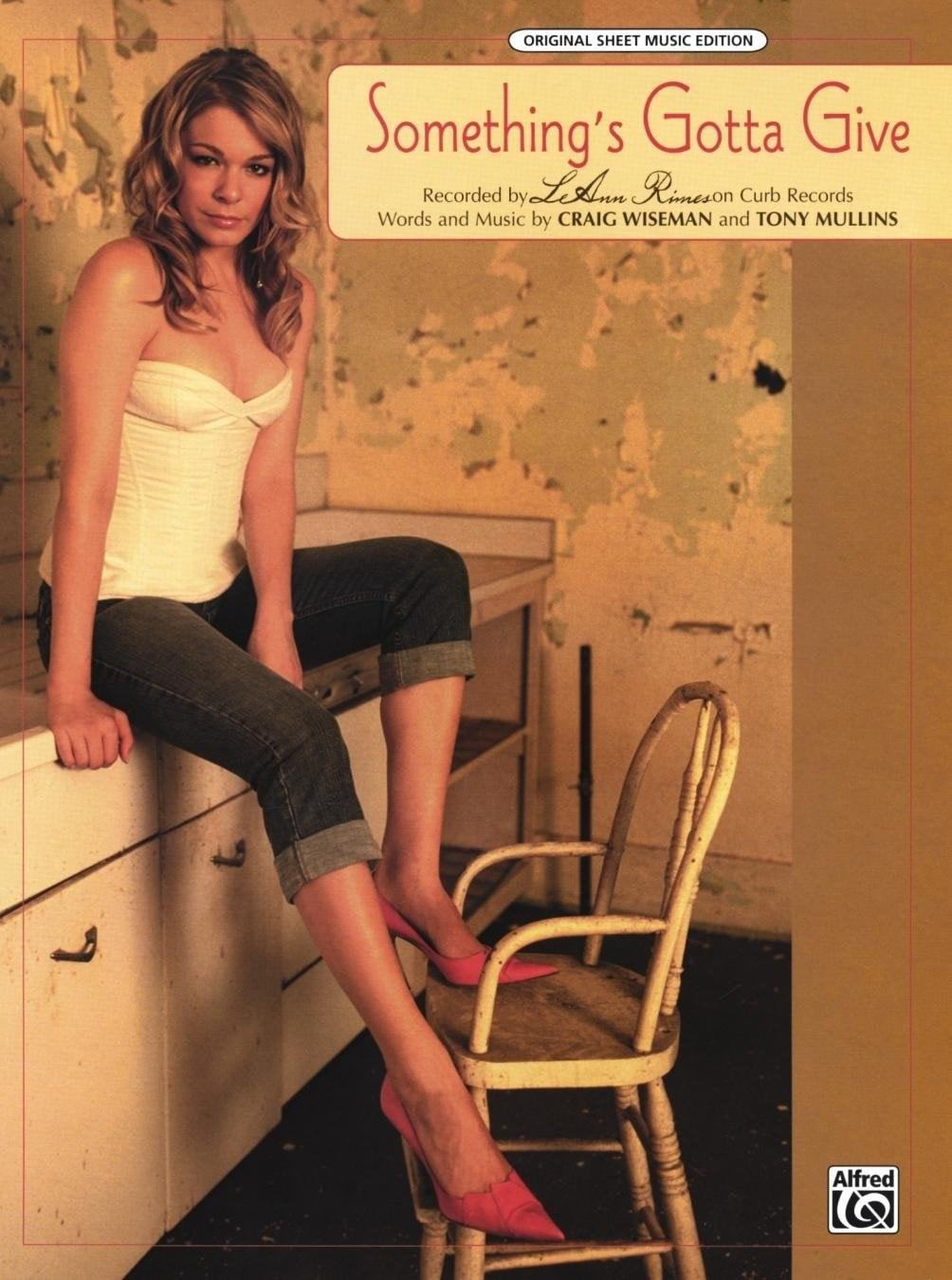 Something's Gotta Give | LeAnn Rimes P/V/G