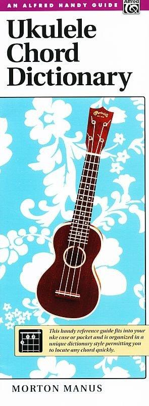 Ukulele Chord Dictionary | An Alfred Handy Guide