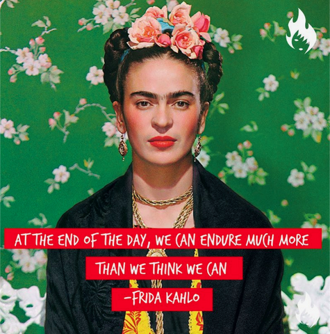 Frida Kahlo Empowering Quote