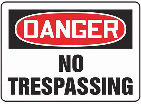 Safehouse Signs Danger - No Trespassing Sign #D-475633