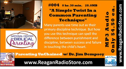 #004 - Parenting UnChained - A Simple Twist In a Common Parenting Technique
