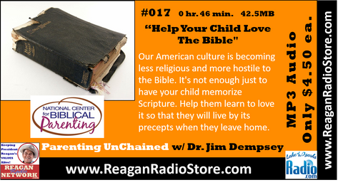 #017 - Parenting UnChained - Help Your Child Love The Bible