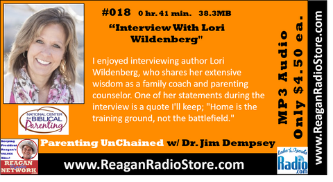 #018 - Parenting UnChained - Interview With Lori Wildenberg