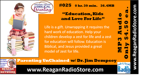 #025 - Parenting UnChained - Education Kids and Love for Life