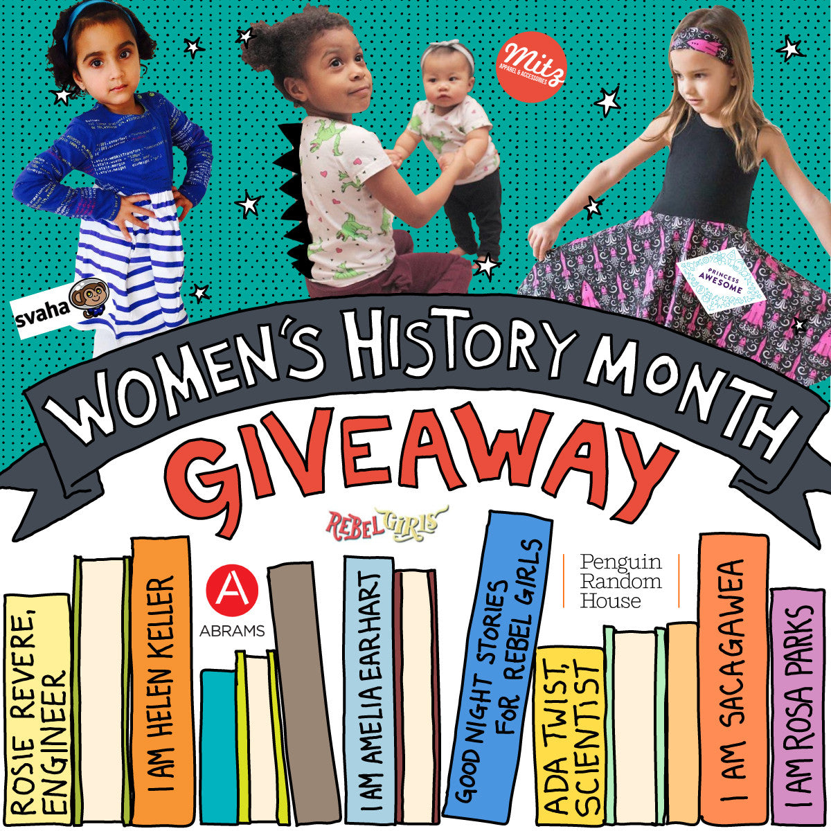 INSPIRING THE NEXT GENERATION: Women's History Month Giveaway