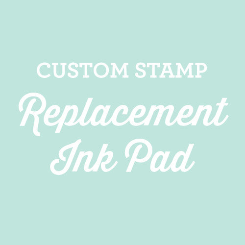 Custom Stamp Replacement Ink Pad