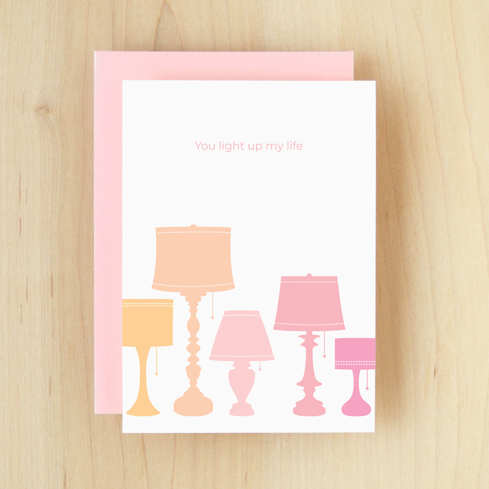 """You Light Up My Life"" Lights Greeting Card #163"