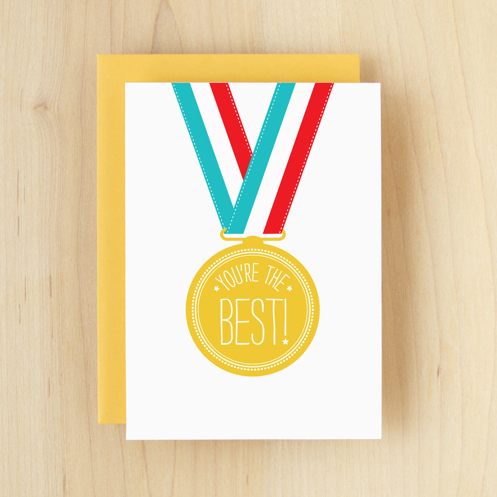 """You're The Best!"" Gold Medal Greeting Card #191"