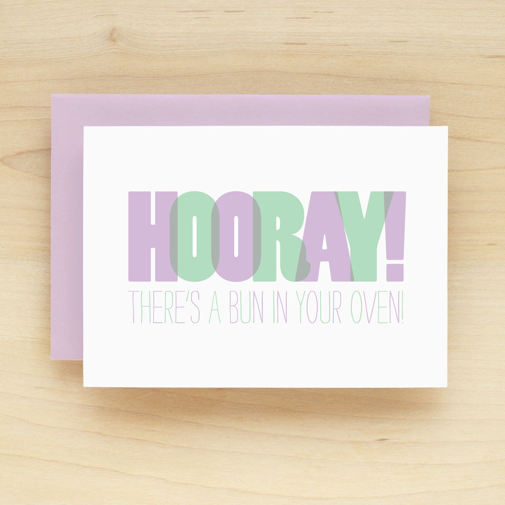 """Hooray! There's A Bun In Your Oven!"" Hooray Baby Greeting Card #197"