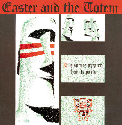 EASTER & THE TOTEM - The Sum Is Greater Than Its Parts LP