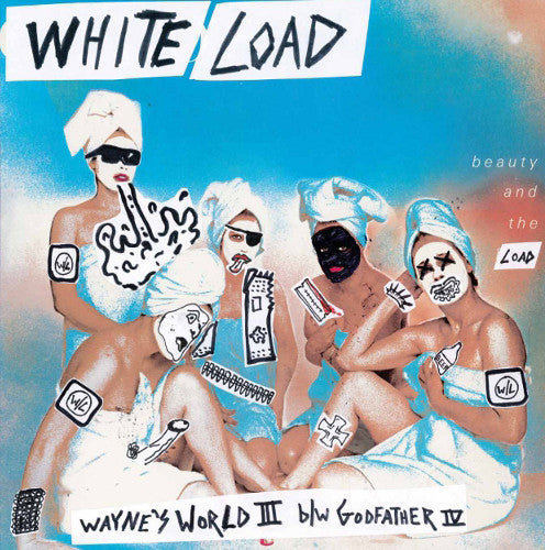 White Load ‎– Wayne's World 3 b/w Godfather 4 LP