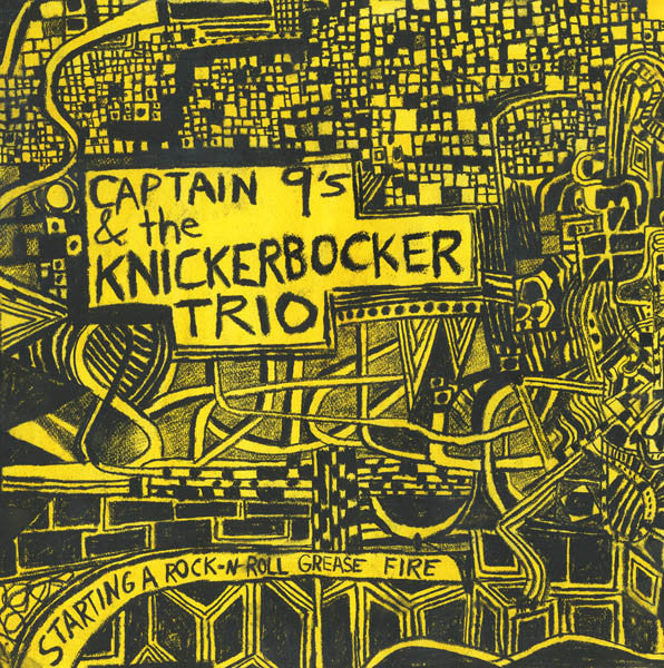 Captain 9s & The Knickerbocker Trio - Starting A Grease Fire With... LP