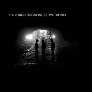 CHINESE RESTAURANTS - River Of Shit 7""