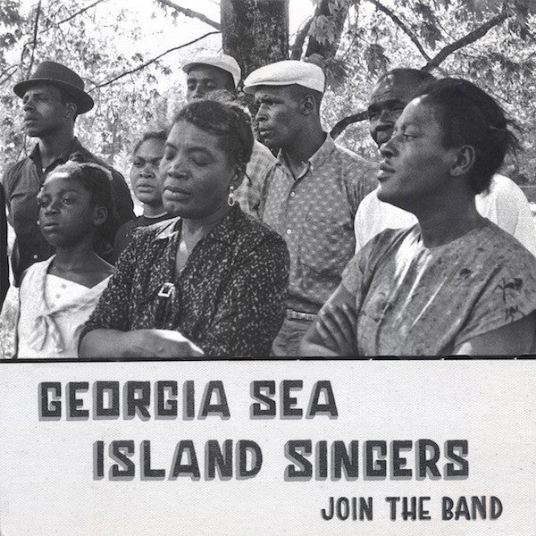 Georgia Sea Island Singers ‎– Join The Band LP