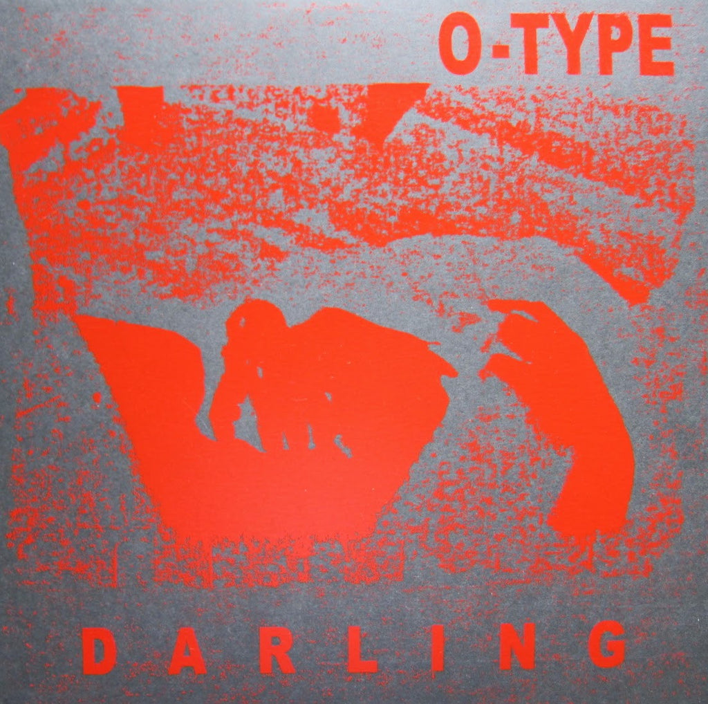 O-TYPE - Darling LP