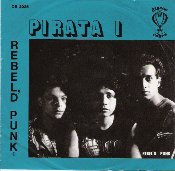 Rebel'd Punk ‎– Pirata I LP