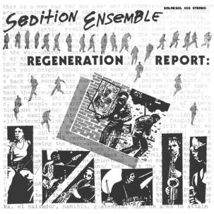 SEDITION ENSEMBLE - Regeneration Report LP