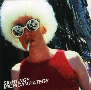 SIGHTINGS - Michigan Haters LP