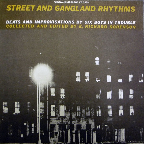 Street And Gangland Rhythms (Beats And Improvisations By Six Boys In Trouble) LP