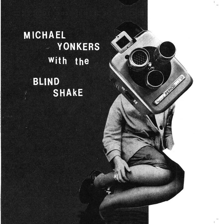 MICHAEL YONKERS & THE BLIND SHAKE - Period