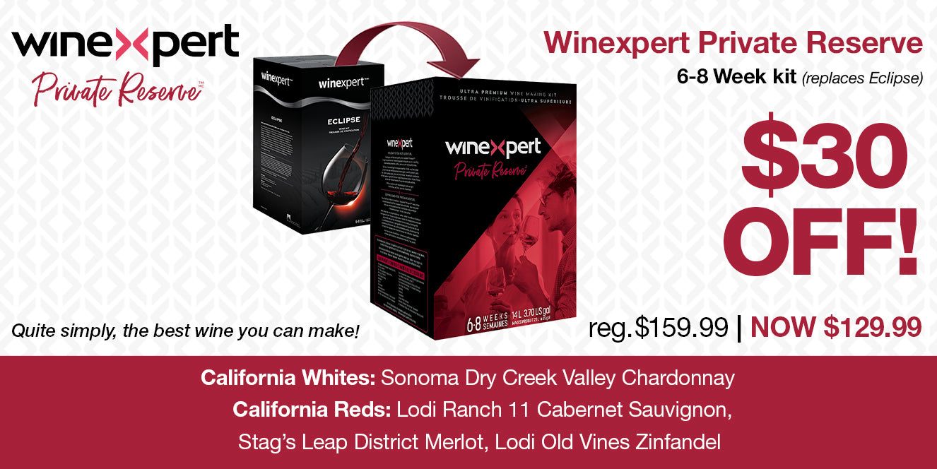 California Wine Month - Winexpert Private Reserve