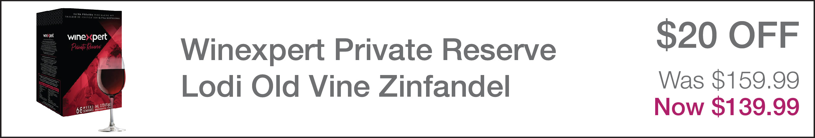 Winexpert Private Reserve Lodi Old Vine Zinfandel