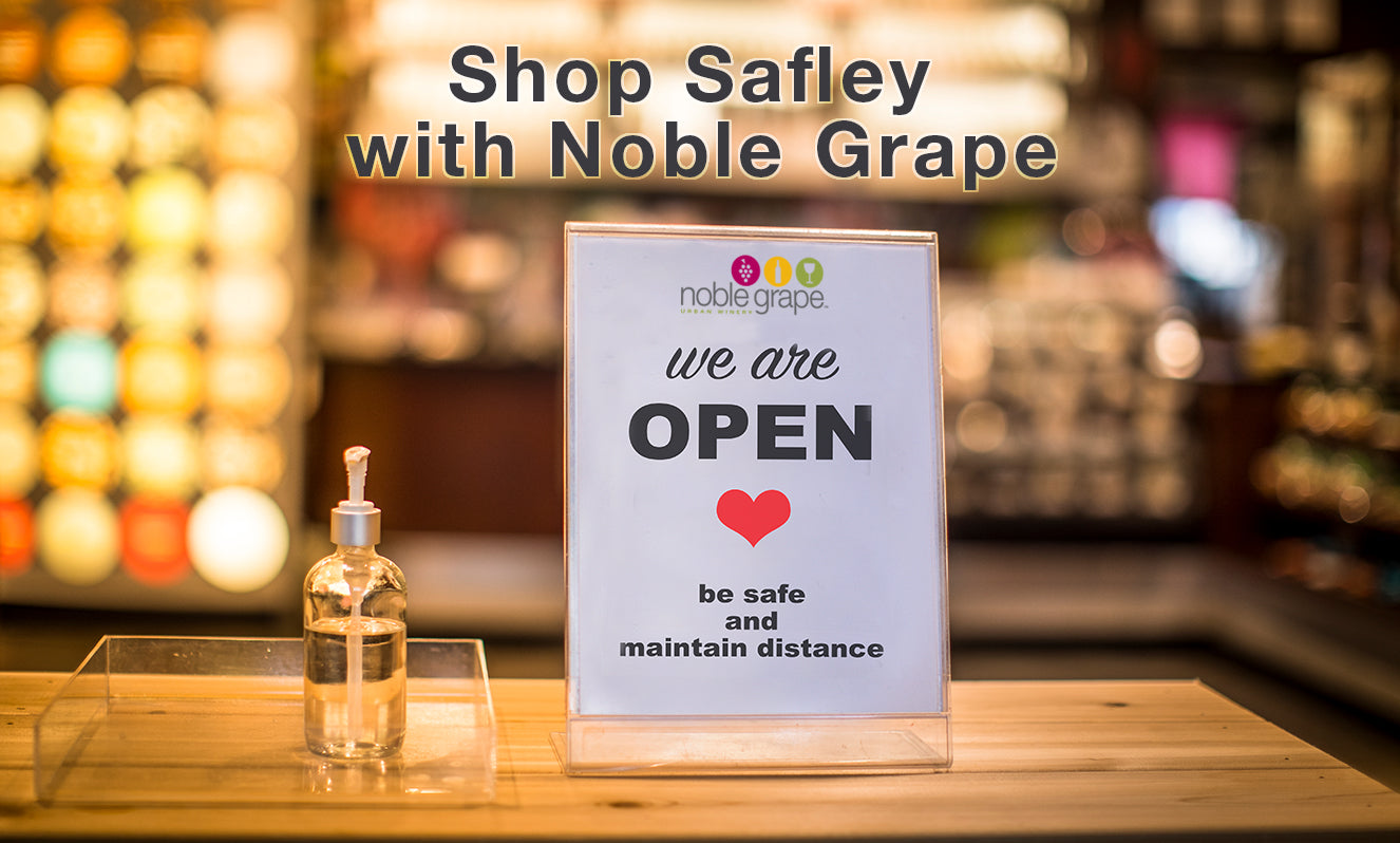 Shop Safely with Noble Grape