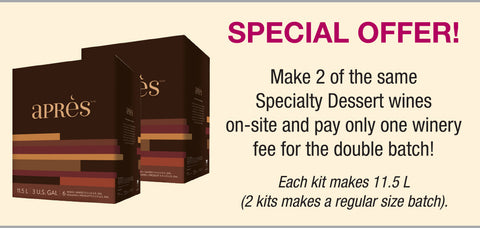 "<strong><span style=""color: #b0005c;"">Special Offer <br /></span></strong>Make 2 of the same kit on-site and pay only 1 winery fee for the double batch! Each kit makes 11.5 L (2 kits makes a regular size batch)."