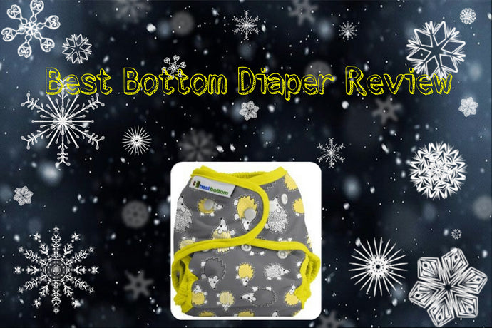 Best Bottom Diaper Review