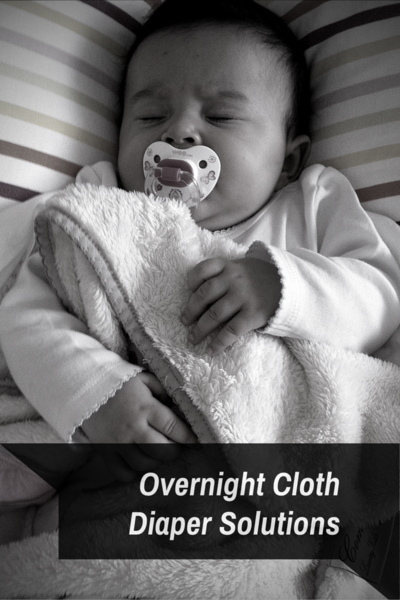 Overnight Cloth Diapering Solutions