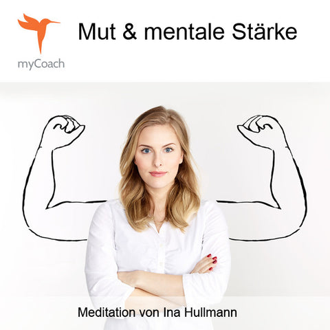 myCoach 10 - Mut und mentale Stärke - MP3-Download