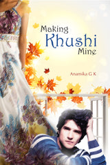 Making Khushi Mine (Complete Edition)
