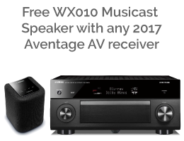 Free WX010 Musicast Speaker with these 2017 Aventage AV receivers