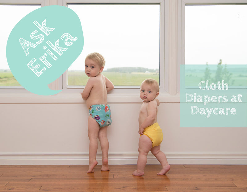 Ask Erika: Cloth Diapers at Daycare