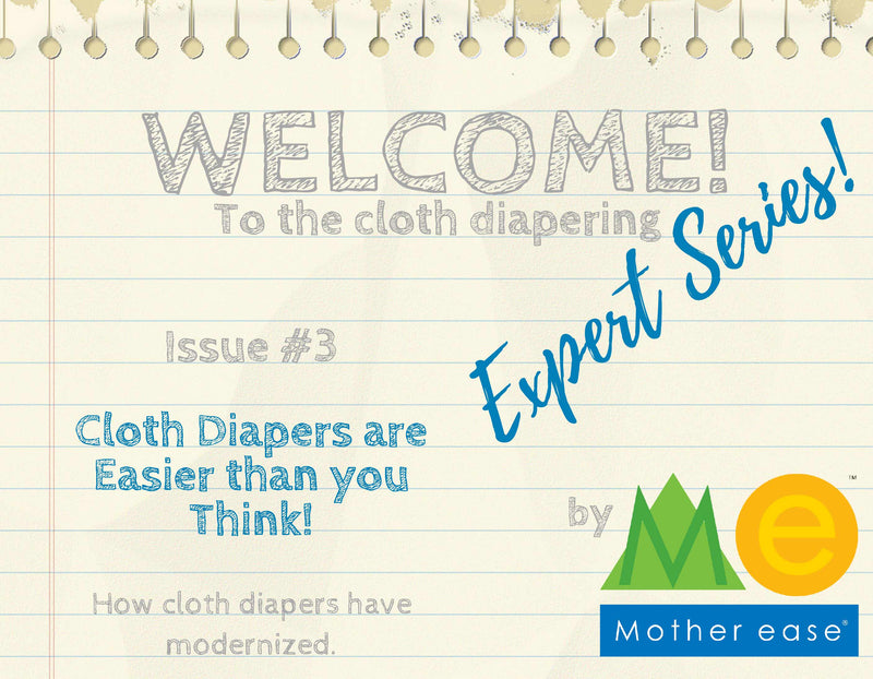 The Cloth Diapering Expert Series: Cloth Diapers are Easier than you Think!