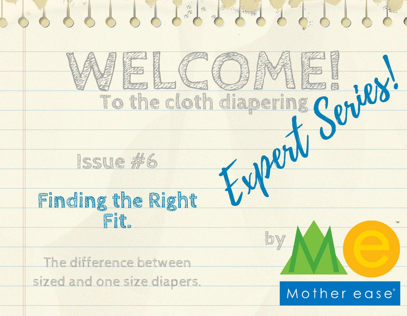 The Cloth Diapering Expert Series: Finding the Right Fit