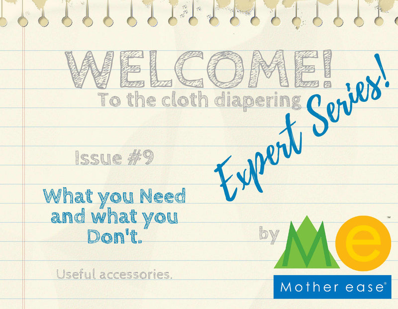 The Cloth Diapering Expert Series: What you Need & What you Don't