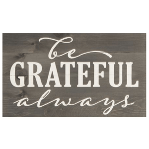 Be Grateful Always Pallet Decor Wood Sign - 24x14""