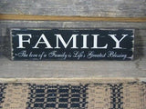 Family - Life's Greatest Blessing Wood Sign - Primitive Star Quilt Shop