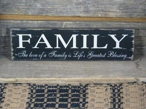 Family - Life's Greatest Blessing Wood Sign - Primitive Star Quilt Shop - 1