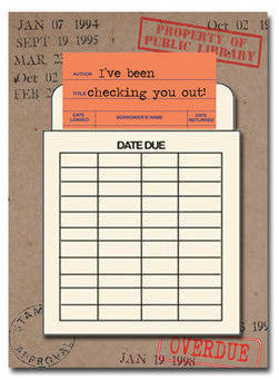 I've Been Checking on You. Happy Birthday Greeting Card. Library Card